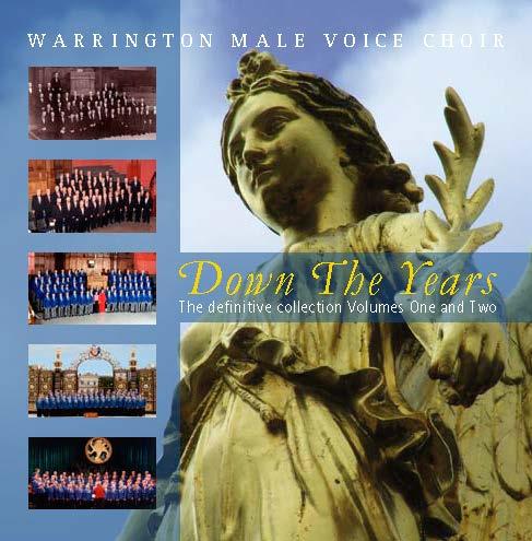 Warrington Male Voice Choir – Down The Years